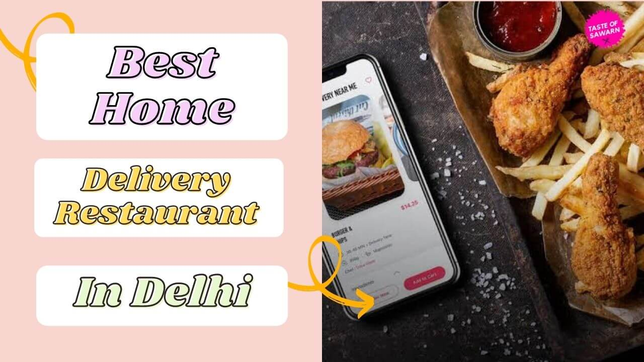 Best Home Delivery Restaurants in South Delhi